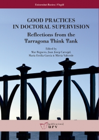 Good Practices in Doctoral Supervision: Reflections from the Tarragona  Think Tank